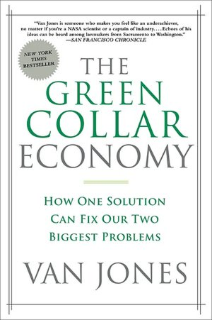 The Green Collar Economy Book - click to buy at Amazon.com