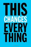 "Click to buy ""This Changes Everything"" at Amazon."