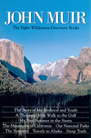 John Muir The Eight Wilderness-Discovery Books