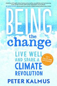 Being the Change by Peter Kalmus Book Cover
