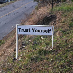 Trust Yourself - Happiness Sprinkling Yard Sign - February
