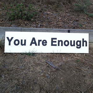 You Are Enough - Happiness Sprinkling Yard Sign - January