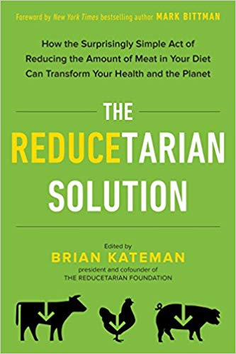 The Reducetarian Solution Book Cover